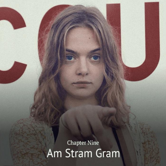 Chapter 09 – Am Stram Gram